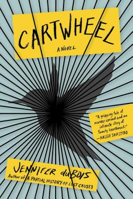 Cartwheel (Hardcover) By Jennifer Dubois