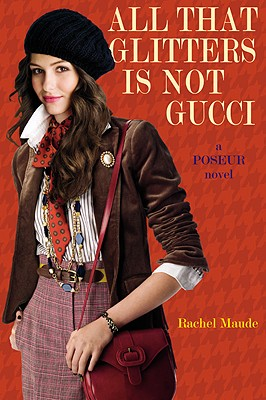 All That Glitters Is Not Gucci (Poseur #4) Cover Image