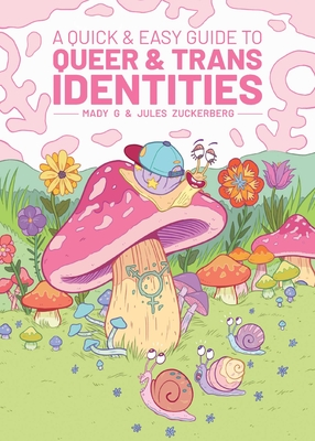 A Quick & Easy Guide to Queer & Trans Identities Cover Image