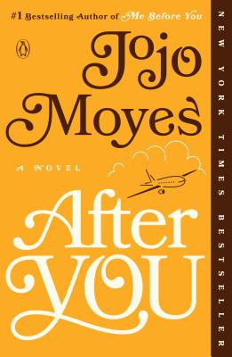 After You: A Novel (Me Before You Trilogy #2) Cover Image