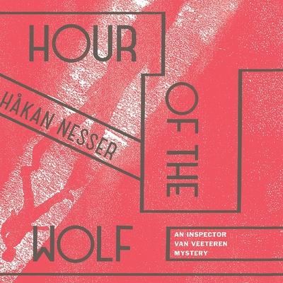 Hour of the Wolf (Inspector Van Veeteren Mysteries #7) Cover Image
