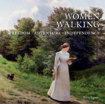 Women Walking: Freedom, Adventure, Independence Cover Image