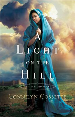 A Light on the Hill (Cities of Refuge #1) Cover Image