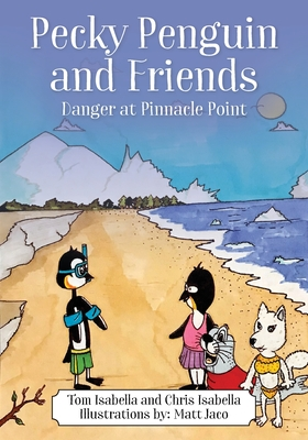 Pecky Penguin and Friends: Danger at Pinnacle Point Cover Image