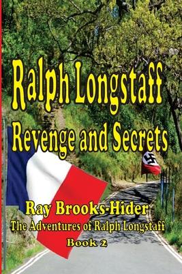 Ralph Longstaff: Revenge and Secrets Cover Image