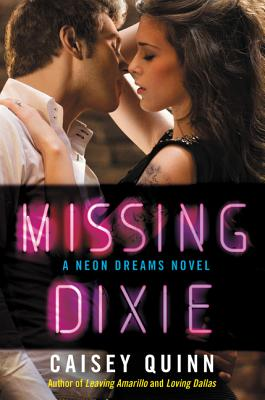 Missing Dixie: A Neon Dreams Novel Cover Image
