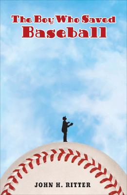 The Boy Who Saved Baseball Cover Image