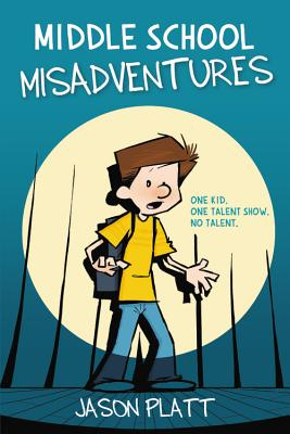 Middle School Misadventures Cover Image