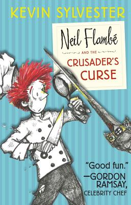 Neil Flambe and the Crusader's Curse Cover