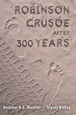 Robinson Crusoe after 300 Years (Transits: Literature, Thought & Culture 1650-1850) Cover Image