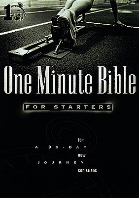 1 Minute Bible for Starters for New Christians a 90-Day Journey Cover