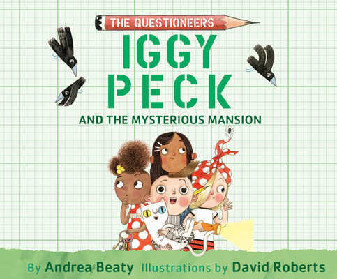 Cover for Iggy Peck and the Mysterious Mansion