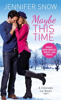 Maybe This Time (Colorado Ice #2) Cover Image