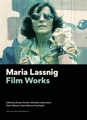 Maria Lassnig: Film Works (Filmmuseumsynemapublications) Cover Image