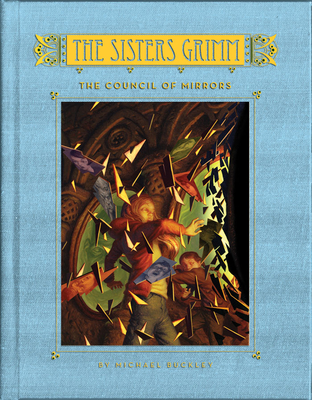 The Council of Mirrors (Sisters Grimm #9) Cover