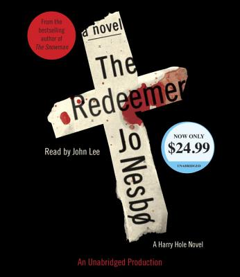 The Redeemer: A Harry Hole Novel (6) (Harry Hole Series) Cover Image