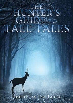 The Hunter's Guide to Tall Tales Cover Image