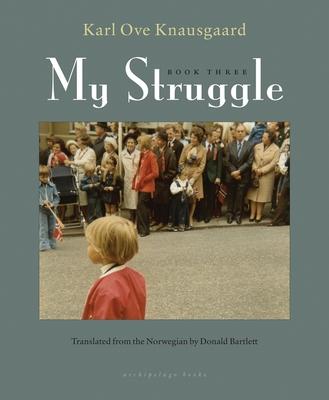 My Struggle, Book Three Cover