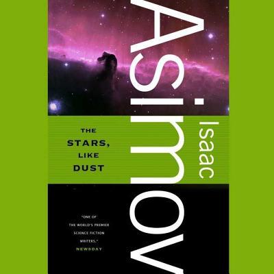 The Stars, Like Dust Lib/E (Galactic Empire #1) Cover Image