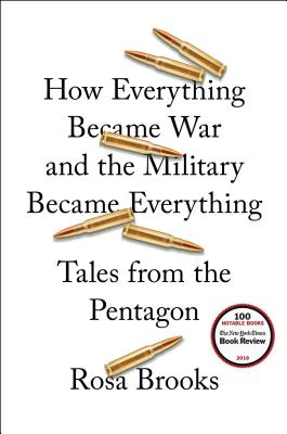 How Everything Became War and the Military Became Everything: Tales from the Pentagon Cover Image