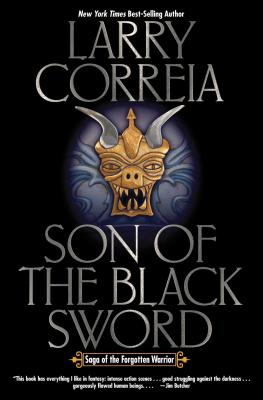 Son of the Black Sword (Saga of the Forgotten Warrior #1) Cover Image