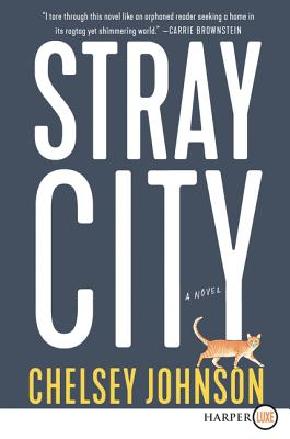 Stray City: A Novel Cover Image