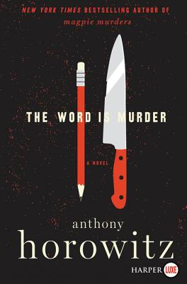 The Word Is Murder: A Novel Cover Image