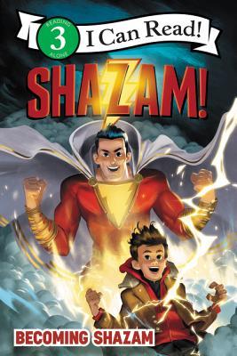 Shazam!: Becoming Shazam (I Can Read Level 3) Cover Image