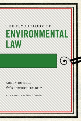 The Psychology of Environmental Law (Psychology and the Law) Cover Image