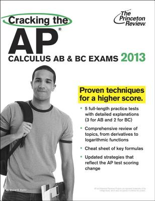 Cracking the AP Calculus AB & BC Exams, 2013 Edition Cover Image