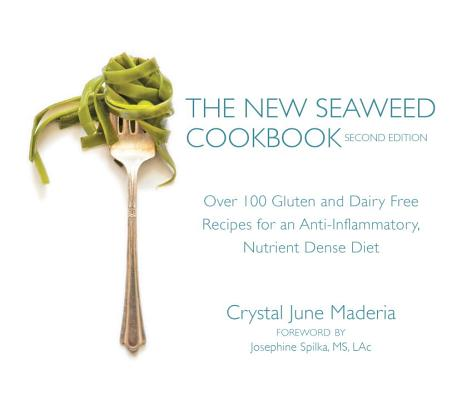Cover for The New Seaweed Cookbook, Second Edition