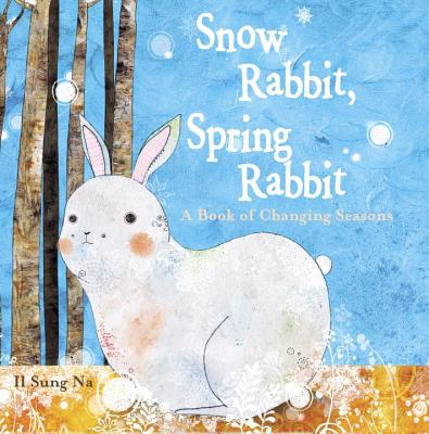 Snow Rabbit, Spring Rabbit Cover