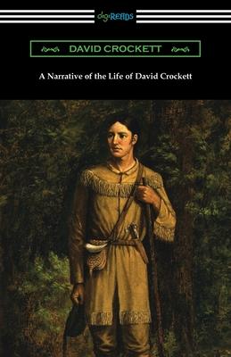A Narrative of the Life of David Crockett Cover Image