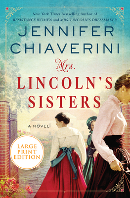 Mrs. Lincoln's Sisters: A Novel Cover Image