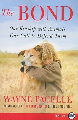 The Bond: Our Kinship with Animals, Our Call to Defend Them Cover Image