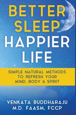 Cover for Better Sleep, Happier Life