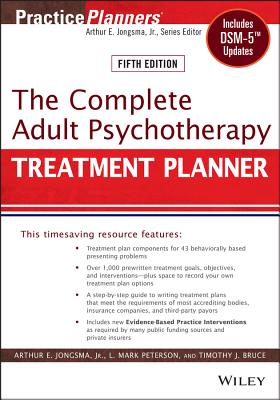 The Complete Adult Psychotherapy Treatment Planner: Includes Dsm-5 Updates (PracticePlanners #296) Cover Image