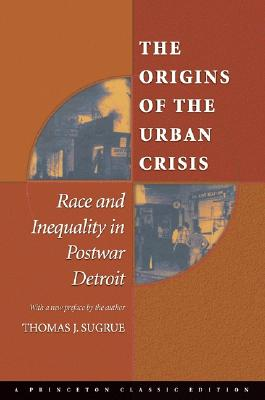 The Origins of the Urban Crisis Cover