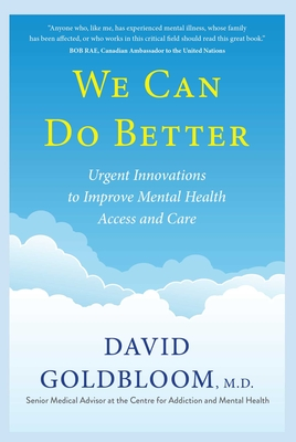 We Can Do Better: Urgent Innovations to Improve Mental Health Access and Care Cover Image