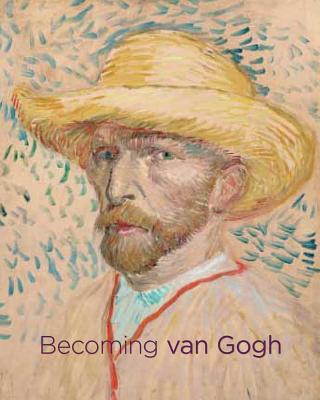 Becoming Van Gogh Cover Image