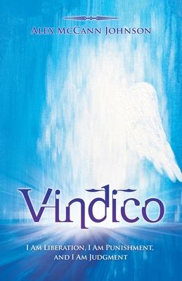 Vindico: I Am Liberation, I Am Punishment, and I Am Judgment Cover Image