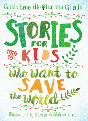 Stories for Kids Who Want to Save the World Cover Image