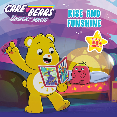 Rise and Funshine (Care Bears: Unlock the Magic) Cover Image