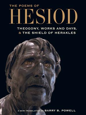 The Poems of Hesiod: Theogony, Works and Days, and the Shield of Herakles Cover Image