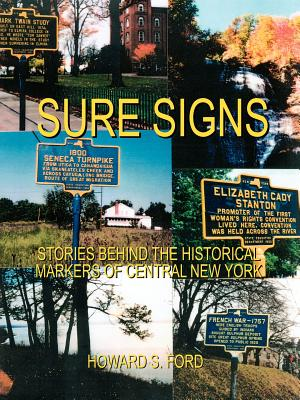 Sure Signs: Stories Behind the Historical Markers of Central New York: Central New York Cover Image