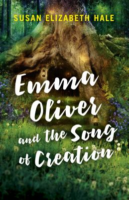 Cover for Emma Oliver and the Song of Creation