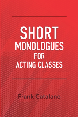 Short Monologues for Acting Classes Cover Image