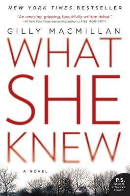 What She Knew: A Novel Cover Image