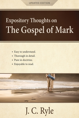 Expository Thoughts on the Gospel of Mark: A Commentary Cover Image