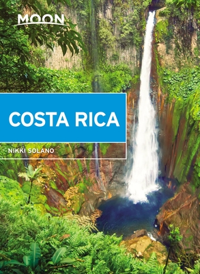 Moon Costa Rica (Travel Guide) Cover Image
